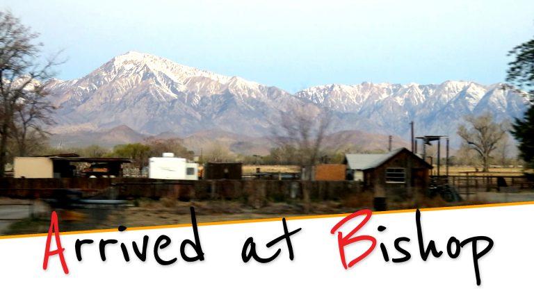 Roadtrip to Bishop California (part 2)