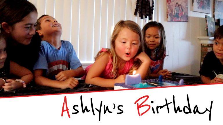 Ashlyn's Birthday