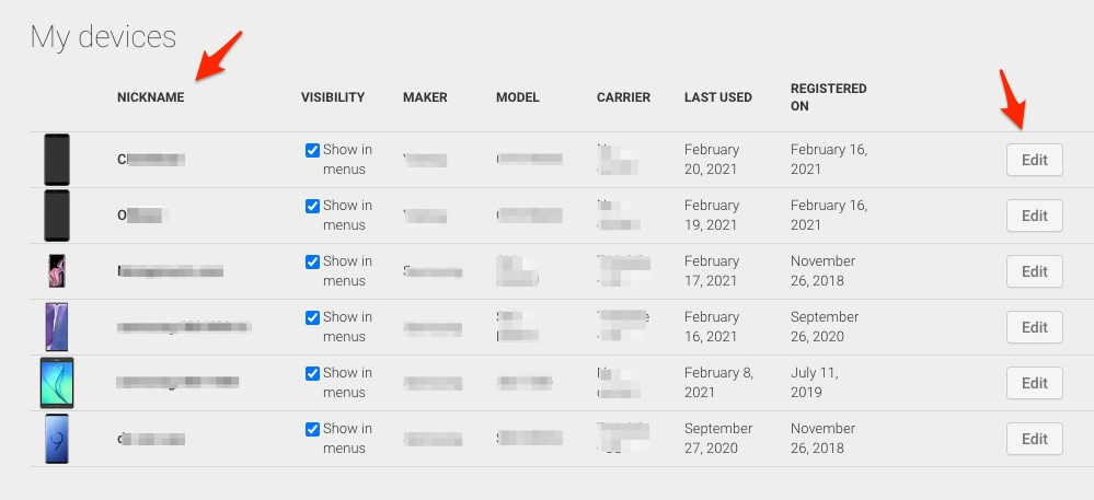 My devices settings screen from the Google Play store. 2 arrows are indicating where the edit button and the nickname column are. It shows nickname, visibility, maker, model, carrier, last used and registered on columns. And edit buttons for each device. 6 devices are shown, most details are blurred.