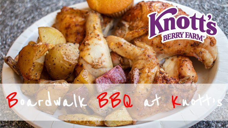 Delicious Boardwalk BBQ Knott's Berry Farm