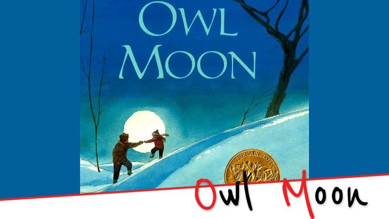 Story Time (video): Owl Moon by Jane Yolen.